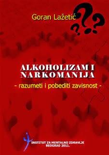 alkoholizam i narkomanija, dr lazetic